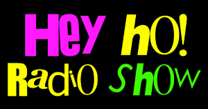 Hey Ho Radio Show