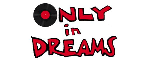 OnlyinDreams