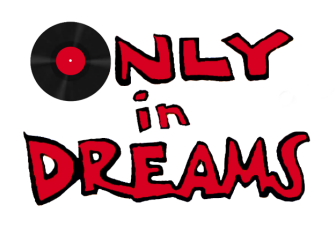 only_in_dreams
