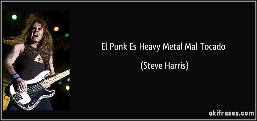 frase-el-punk-es-heavy-metal-mal-tocado-steve-harris-114708