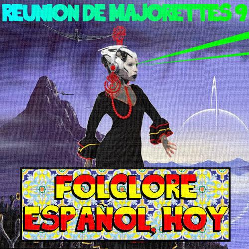 RdM09 - Folclore español, hoy